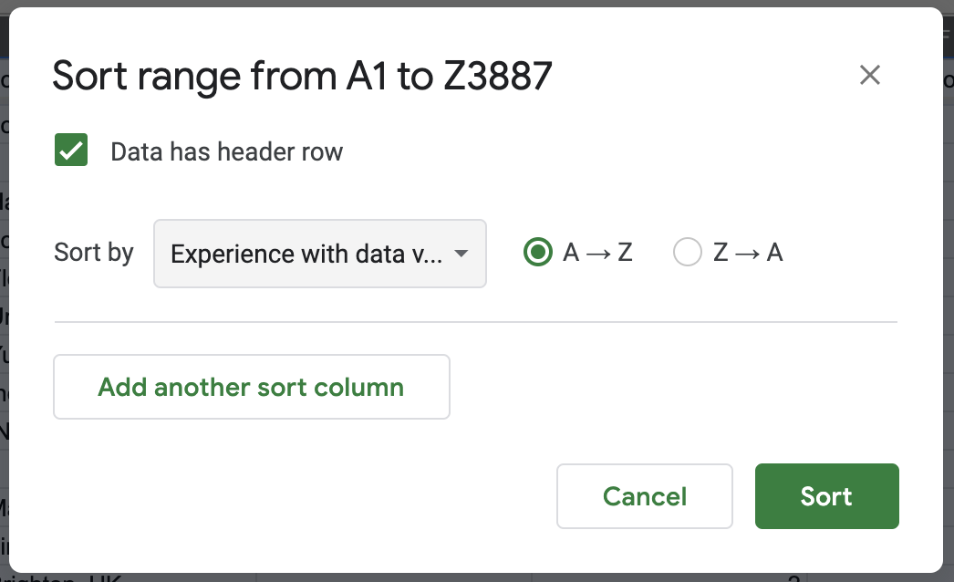 Go to Data - Sort Range, check the header row box, and sort by Experience with dataviz in ascending order.